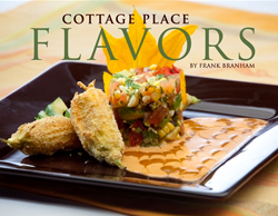Image of the cookbook, Cottage Place Flavors by Frank Branham