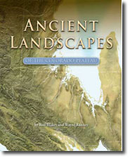 Ancient Landscapes: Colorado Plateau