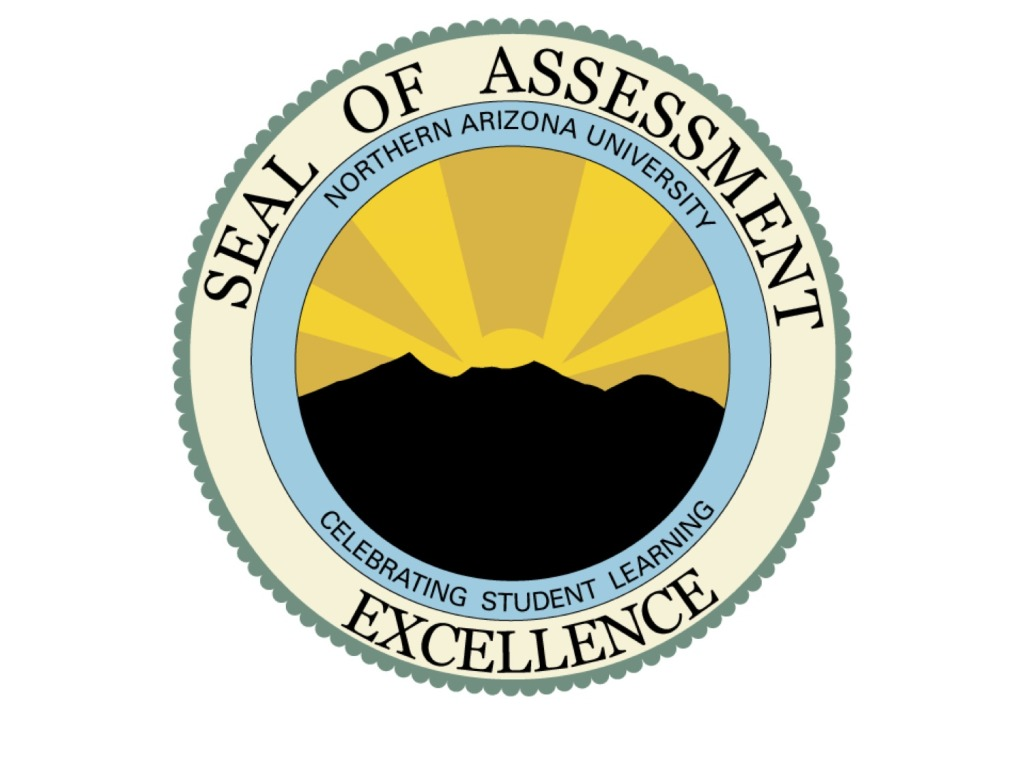 Seal of Assessment Excellence Northern Arizona University Celebrating Student Learning