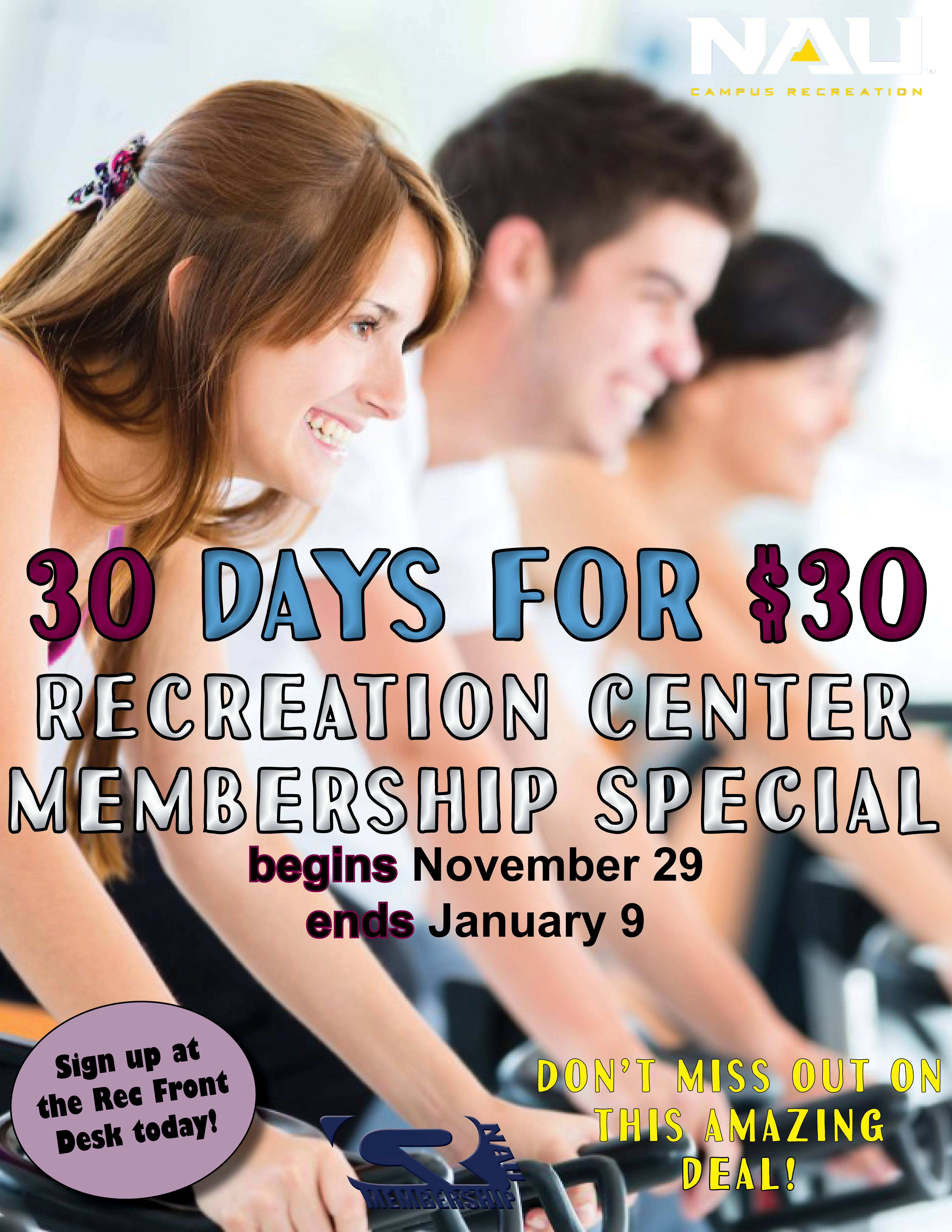 30 days for $30 Recreation Center membership special begins November 29 end January 9