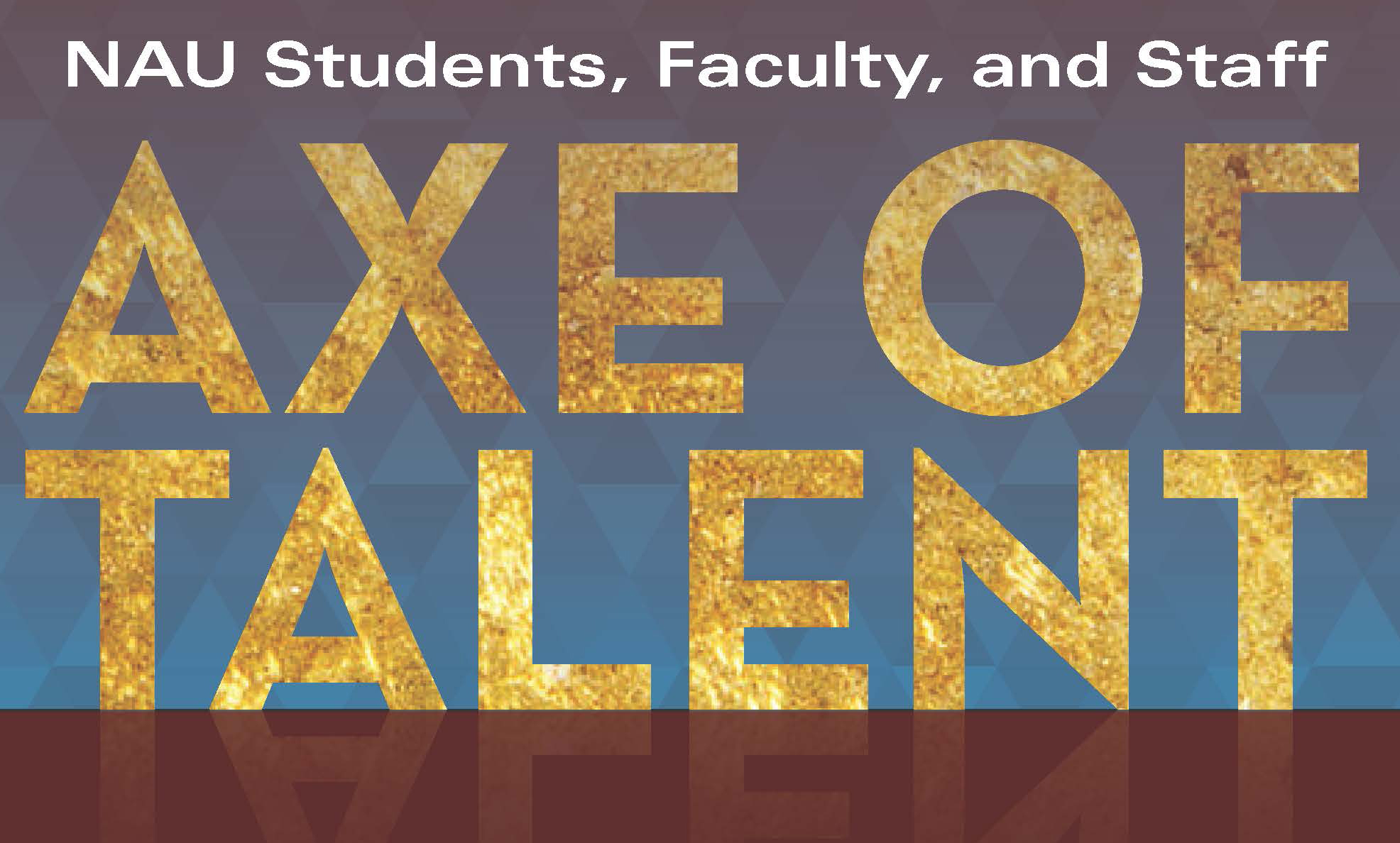 NAU Students, Faculty, and Staff Axe of Talent