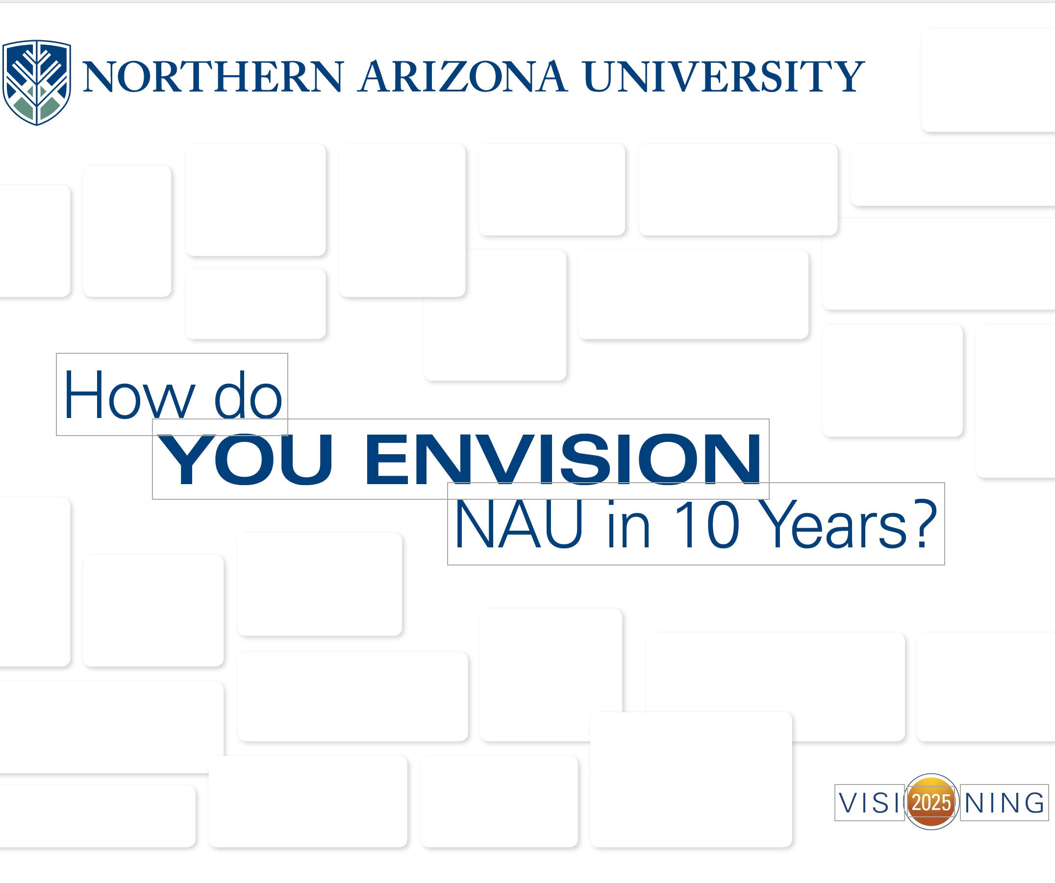 NAU How do You Envision NAU in 10 Years?