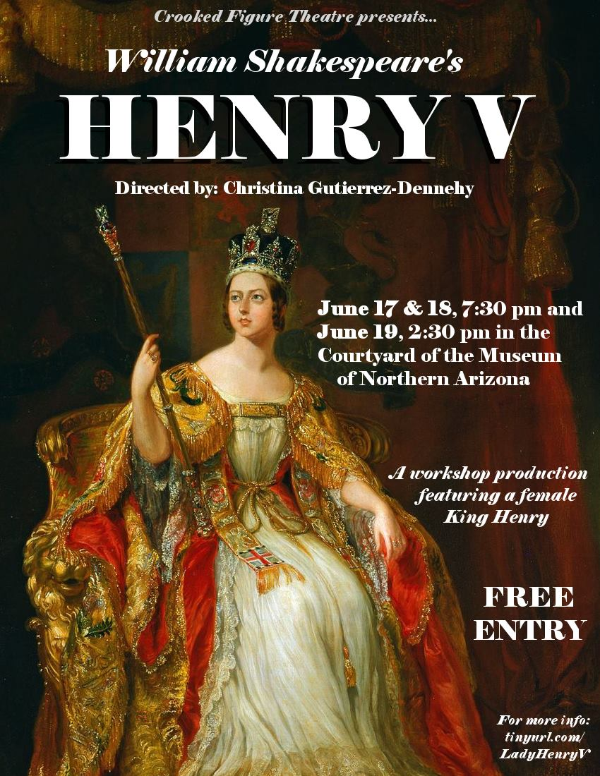 poster for Crooked Figure Theater, William Shakespeare's Henry V Directed by: Christina Gutierrez-Dennehy
