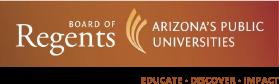 Arizona Board of Regents Arizona's Public Universities Educate Discover Impact banner