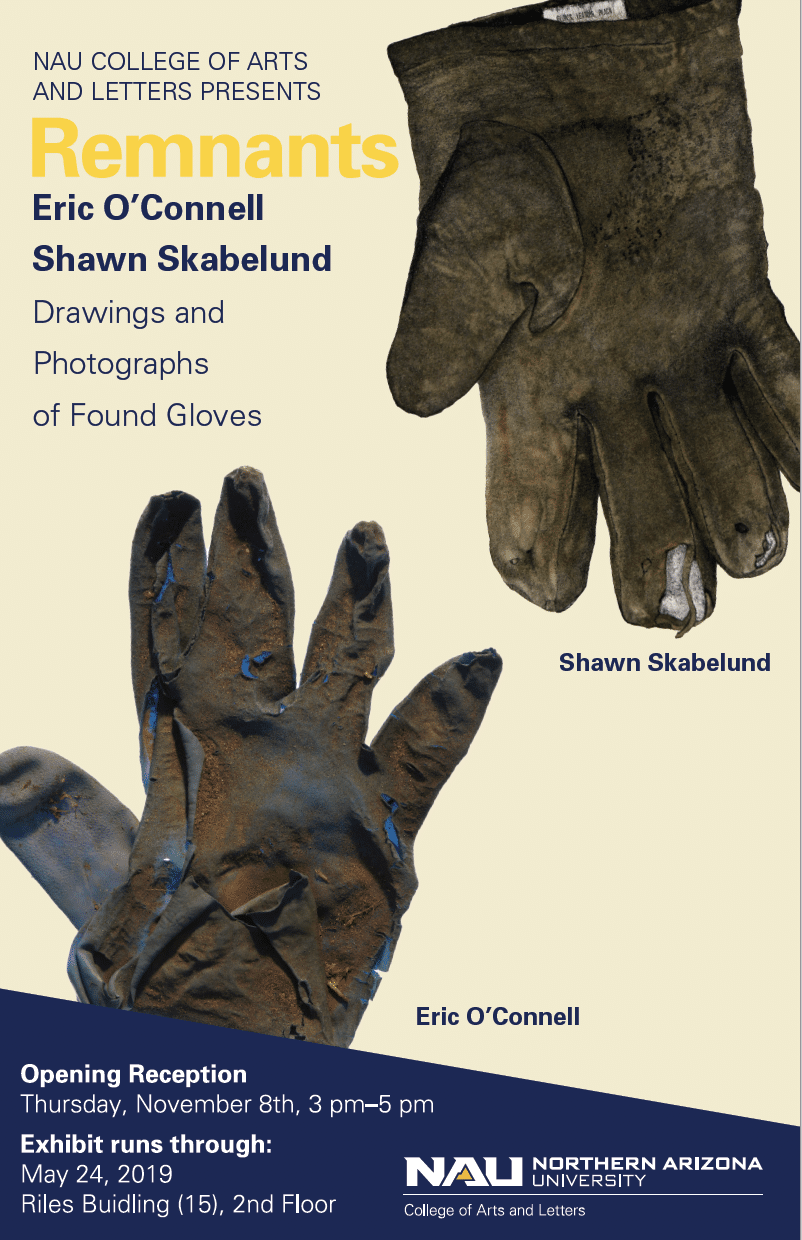"""""""Remnants: Drawing & Photographs of Found Gloves"""" poster"""